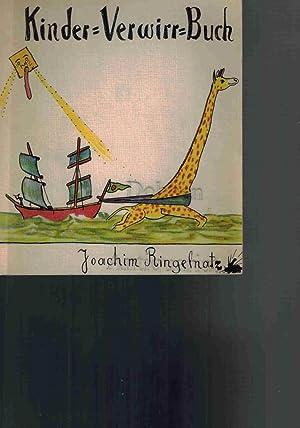 Kinder-Verwirr-Buch mit vielen Bildern.: Ringelnatz, Joachim: