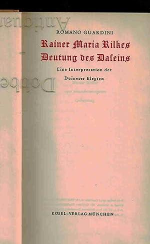 Rainer Maria Rilkes Deutung des Daseins. Erstausgabe.: Guardini, Romano: