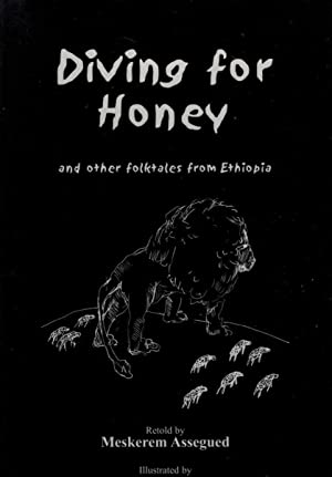 Diving for honey and other folktales from Ethiopia.