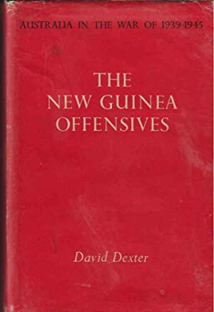 The New Guinea Offensives: Dexter, David