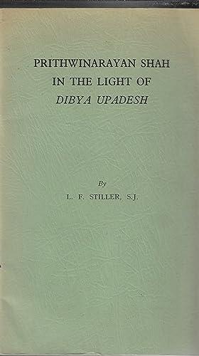 Prithwinarayan Shah in the Light of Dibya: Stiller, Ludwig F