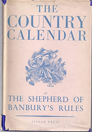 The Country Calendar or The Shepherd of: Claridge, John; Newly