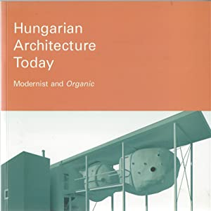 Hungarian Architecture Today Modernist and Organic: Vaci, Sandor