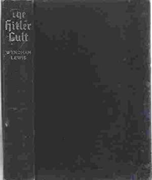 The Hitler Cult: Lewis, Percy Wyndham