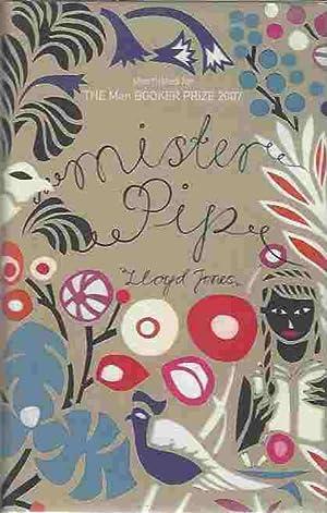 Mister Pip [signed copy]: Jones, Lloyd