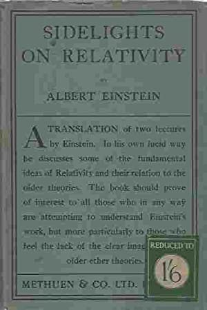 Sidelights on Relativity. I.Ether and Relativity. II.Geometry: EINSTEIN, Albert.