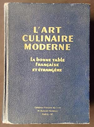 L'ART CULINAIRE MODERNE Henri-Paul Pellaprat 1948: Pellaprat, Henri-Paul