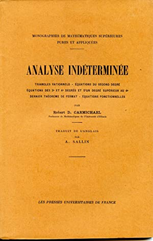 Analyse indéterminée. Triangles rationnels, équations du second degré, équations des 3° et 4° deg...