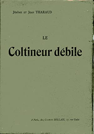 Le Coltineur débile.