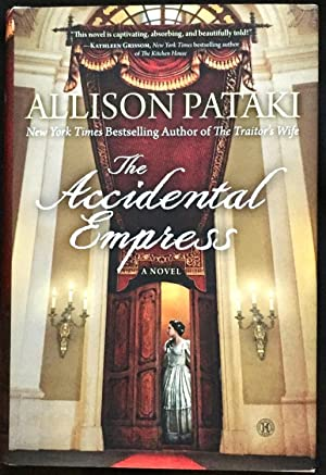 THE ACCIDENTAL EMPRESS; A Novel