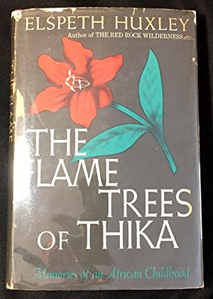 elspeth huxley - the flame trees of thika memories of an african