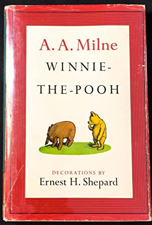 WINNIE-THE-POOH; With Decorations by Ernest H. Shepard: Milne, A. A.