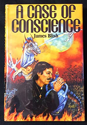 A CASE OF CONSCIENCE; A Novel by James Blish