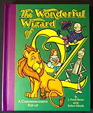 The WONDERFUL WIZARD of OZ; A Commemorative: Baum, L. Frank]