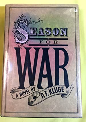 SEASON FOR WAR; A Novel