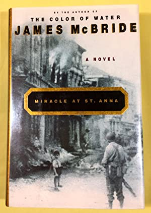 MIRACLE AT ST. ANNA; A Novel