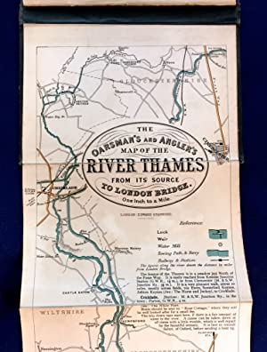 THE OARSMAN'S AND ANGLER'S MAP OF THE: Anonymous