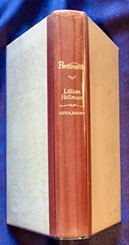 PENTIMENTO; A Book of Portraits / by Lillian Hellman