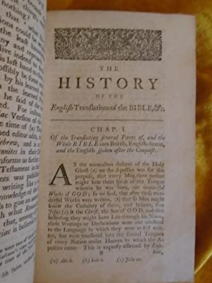 A COMPLETE HISTORY OF THE SEVERAL TRANSLATIONS OF THE HOLY BIBLE, AND NEW TESTAMENT, INTO ENGLISH, ...