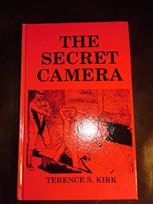 The Secret Camera: (Issues in Doubt): Kirk, Terence Sumner