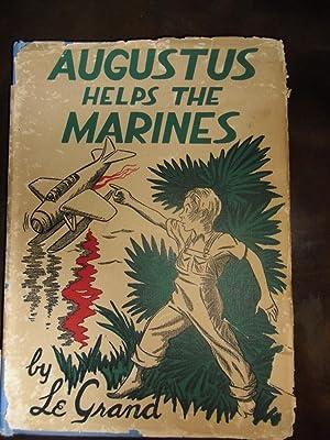 Augustus Helps the Marines: LeGrand Henderson