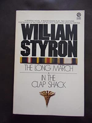 The Long March & In The Clap Shack: William Styron
