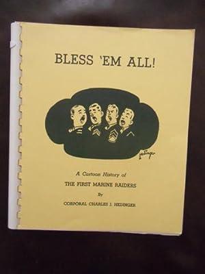 Bless 'Em All: Charles J. Hedinger