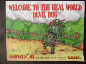 Welcome to the Real World Devil Dog: Charles F. Wolf, Jr.