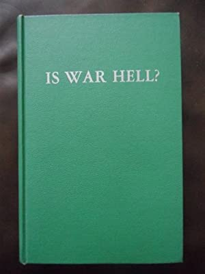 Is War Hell?: W. Charles Goe