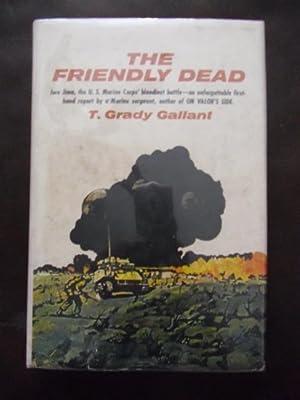 The Friendly Dead: T.Grady Gallant