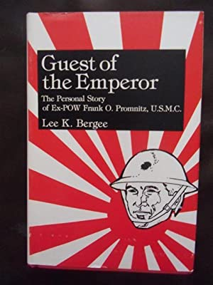 Guest of the Emperor: Lee K. Bergee