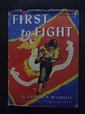 First To Fight: W.P. McCahill
