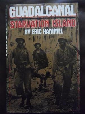 Guadalcanal: Starvation Island: Hammel, Eric