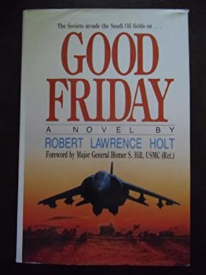 Good Friday: Holt, Robert L.