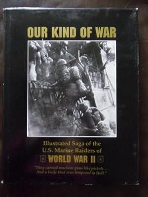 Our Kind Of War: R.G. Rosenquist,Col Martin(Stormy) Sexton,Robert A. Buerlain