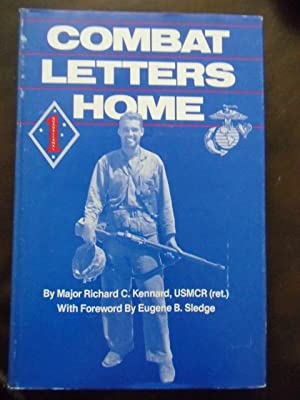 Combat Letters Home: Ricahrd C. Kennard