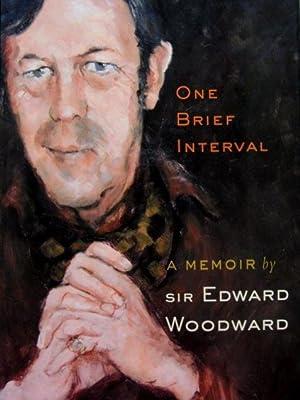 One Brief Interval: Woodward, Sir Edward
