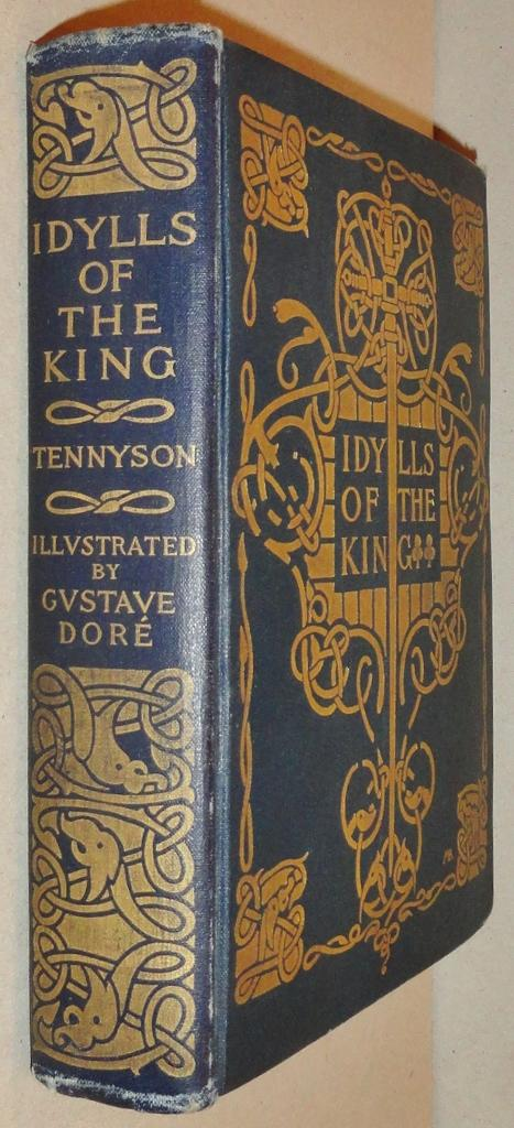 Idylls Of The King; Enid Vivien And Elaine Guinevere: [two Volumes In One] Tennyson, Alfred Lord And Gustave Dore (ills) And Margaret Armstrong (