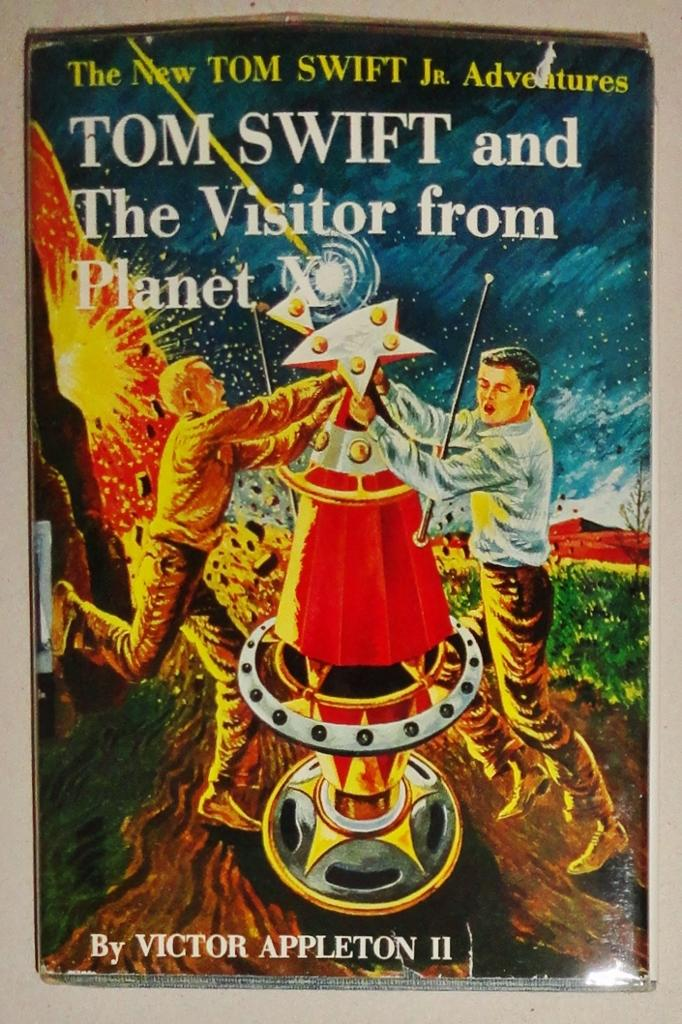 Tom Swift and the Visitor From Planet X Tom Swift Jr Adventure #17: Appleton Ii, Victor & Graham ...