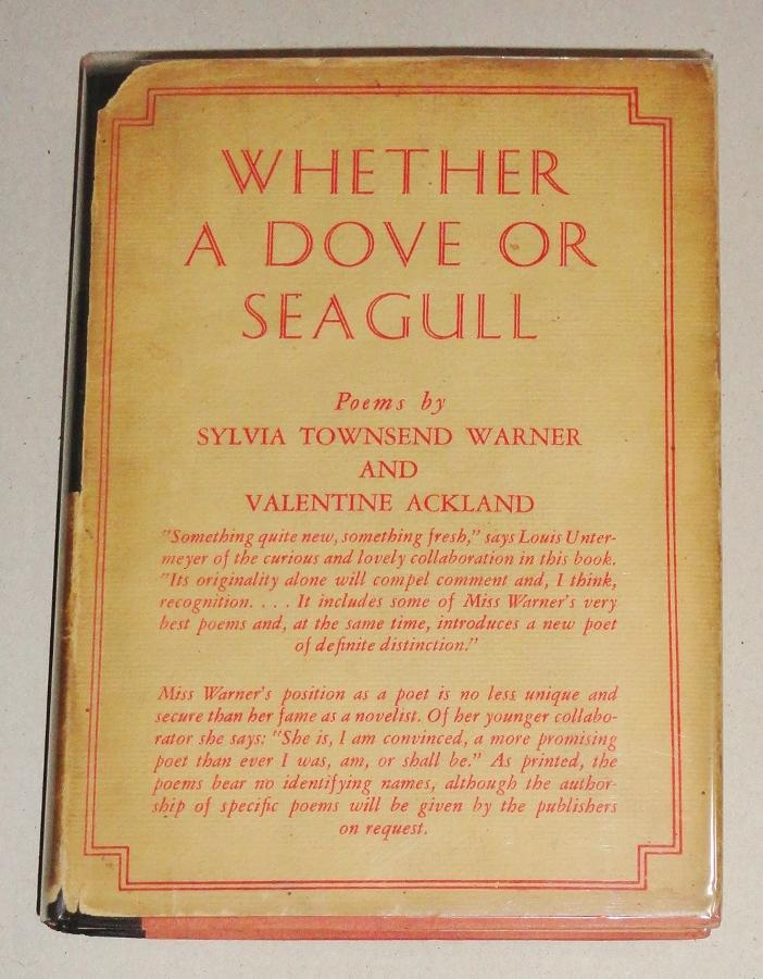 Whether a Dove or Seagull, Poems: Warner, Sylvia Townsend and Ackland, Valentine