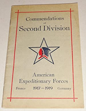 Commendations of Second Division, American Expeditionary Forces: France - 1917-1919 - Germany