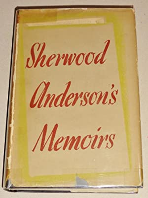 Sherwood Anderson's Memoirs; [Kate Smith's copy, with: Anderson, Sherwood