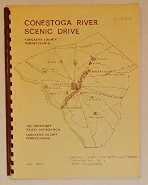 Conestoga River Scenic Drive : Lancaster, Pennsylvania A Plan for Preserving and Developing the ...