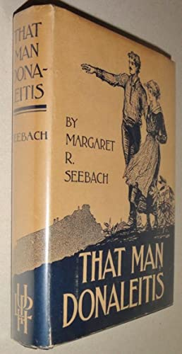 That Man Donaleitis; A Story of the Coal Regions: Seebach, Margaret R. & Frontis Illustration