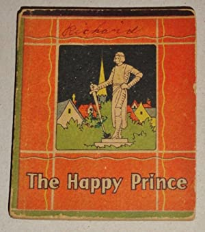The Story of the Happy Prince: Wilde, Oscar