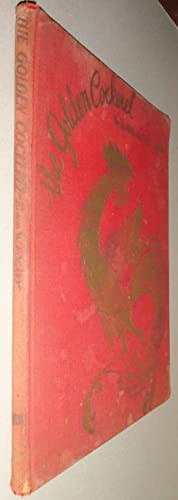 The Golden Cockerel, With Pictures by Willy Pogany.: Pushkin, Alexander & Willy and Elaine Pogany