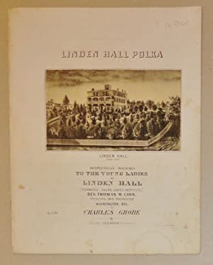 Linden Hall Polka: Grobe, Charles