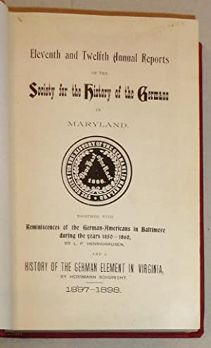 I to XXXII (32 Consecutive) Annual [and Periodic] Reports of the Society for the History of Germans...