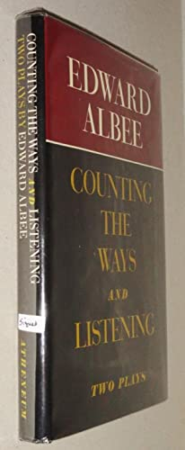 Counting the Ways and Listening; Two Plays: Albee, Edward