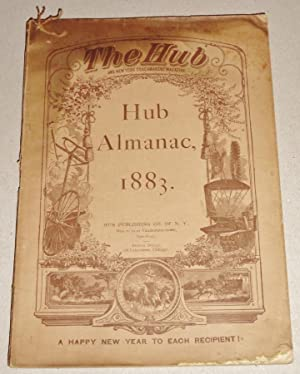 The Hub Almanac, 1883. The Hub and New York Coachmaker's Magazine